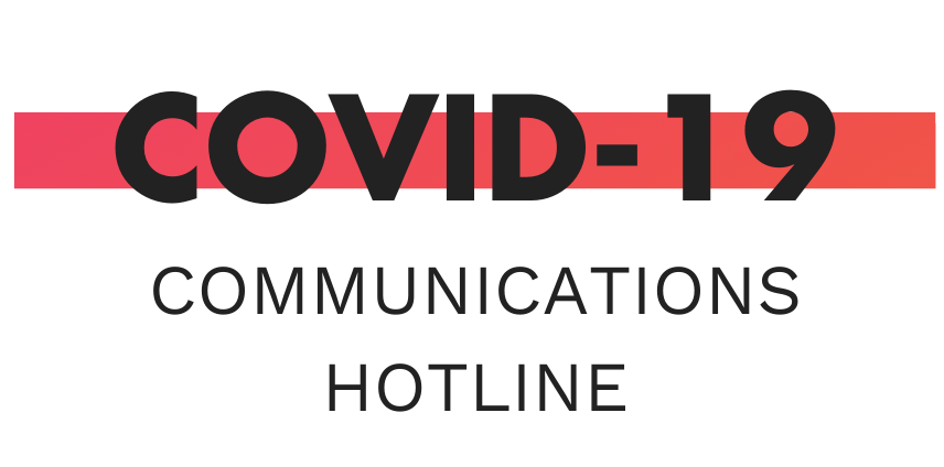 COVID-19 Communications Hotline